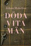 Cover for Döda vita män