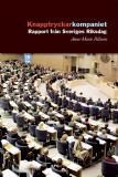 Omslagsbild för Knapptryckarkompaniet : Rapport från Sveriges riksdag