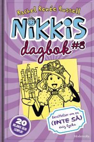 Omslagsbild för Nikkis dagbok #8: Berättelser om en (INTE SÅ) evig lycka