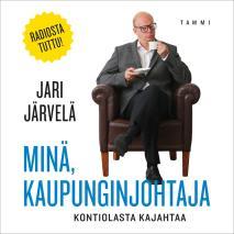 Cover for Minä, kaupunginjohtaja