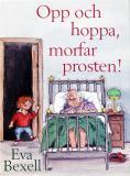 Omslagsbild för Opp och hoppa morfar prosten!