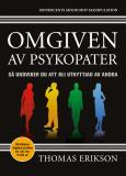 Omslagsbild för Omgiven av psykopater : Så undviker du att bli utnyttjad av andra