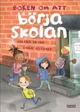 Bokomslag för Boken om att börja skolan