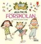 Bokomslag för Alla tre på förskolan