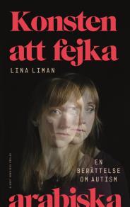 Cover for Konsten att fejka arabiska : En berättelse om autism