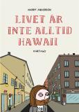 Omslagsbild för Livet är inte alltid Hawaii