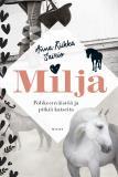 Cover for Milja - Pohkeenväistöä ja pitkiä katseita
