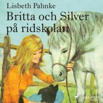 Omslagsbild för Britta och Silver på ridskolan