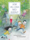Bokomslag för Vem vill leka med Gustav?
