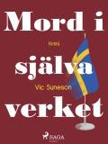 Bokomslag för Mord i själva verket : kriminalroman i stockholmsmiljö