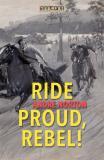 Omslagsbild för Ride Proud, Rebel!