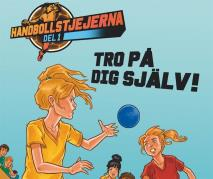 Cover for Handbollstjejerna 1: Tro på dig själv