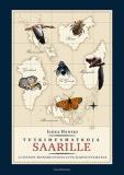 Cover for Tutkimusmatkoja saarille: Luonnon monimuotoisuutta kartoittamassa