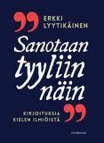 Omslagsbild för Sanotaan tyyliin näin: Kirjoituksia kielen ilmiöistä