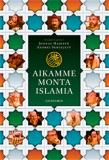 Omslagsbild för Aikamme monta islamia