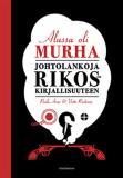Cover for Alussa oli murha: Johtolankoja rikoskirjallisuuteen