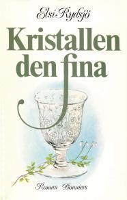 Cover for Kristallen den fina