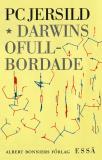 Bokomslag för Darwins ofullbordade : Om människans biologiska natur