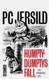 Cover for Humpty-Dumptys fall : Livsåskådningsbok