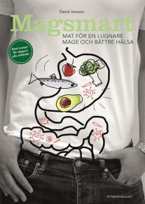 Cover for Magsmart : mat för en lugnare mage och bättre hälsa