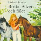 Omslagsbild för Britta, Silver och fölet