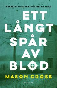 Omslagsbild för Ett långt spår av blod (Första boken om Carter Blake)