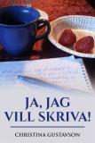 Bokomslag för Ja, jag vill skriva!
