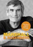 Bokomslag för Marshall B. Rosenberg mannen som gav freden ett språk : Ett nära samtal med  grundaren av Nonviolent Communication.