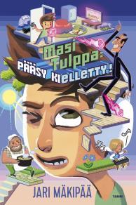Cover for Masi Tulppa: Pääsy kielletty!