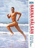 Bokomslag för Den nakna hälsan: den definitiva guiden till naturlig fitness
