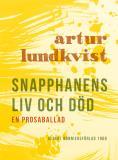 Bokomslag för Snapphanens liv och död : En prosaballad