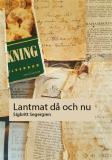 Bokomslag för Lantmat då och nu