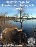 Omslagsbild för Ett Holistiskt Yogapass för Frustration, Rening och Lymfa