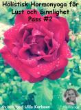 Omslagsbild för Ett Holistiskt Hormonyogapass för Ökad Lust och Sinnlighet pass 2