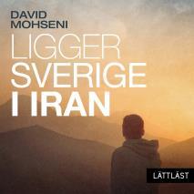 Omslagsbild för Ligger Sverige i Iran