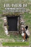 Cover for Hunden som älskade husse – kriminalnovell med övernaturliga inslag