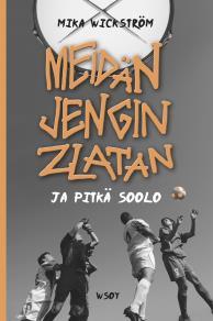 Omslagsbild för Meidän jengin Zlatan ja pitkä soolo