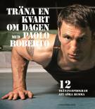 Omslagsbild för Träna en kvart om dagen med Paolo Roberto