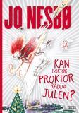 Bokomslag för Kan doktor Proktor rädda julen?