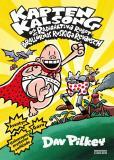Cover for Kapten Kalsong och de radioaktiva robotbrallornas ruskiga revansch