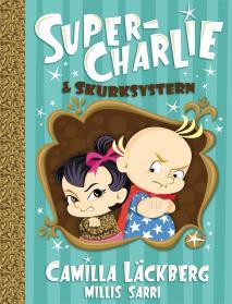 Omslagsbild för Super-Charlie och skurksystern