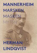Omslagsbild för Mannerheim  : marsken, masken, myten