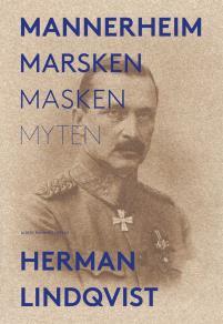 Cover for Mannerheim : marsken, masken, myten