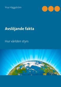 Cover for Avslöjande fakta, Del 1: Hur världen styrs