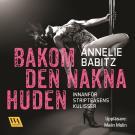 Bokomslag för Bakom den nakna huden : innanför stripteasens kulisser