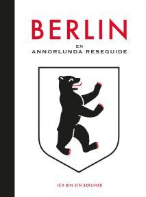 Omslagsbild för Berlin : en annorlunda reseguide
