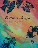Cover for Fantasivandringar : magiska mysiga meditationer