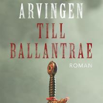 Cover for Arvingen till Ballantrae