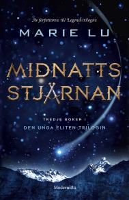 Omslagsbild för Midnattsstjärnan (Tredje boken i Den unga eliten-trilogin)