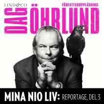 Cover for Mina nio liv: Reportage, del 3